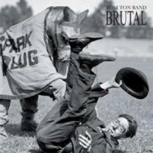 album Brutal - Tom Ton Band