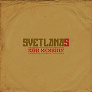 album KGB Session - Svetlanas