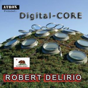 album Digital-core - Robert Delirio