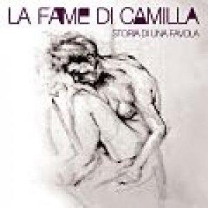 album Storia di una favola (singolo) - La Fame di Camilla
