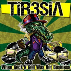 album When rock'n'roll was not business - Tiresia