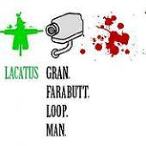 album Lacatus & Gran.Farabutt.Loop.Man. (2010) - Lacatus