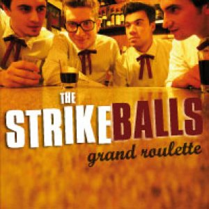 album Grand Roulette - The Strikeballs