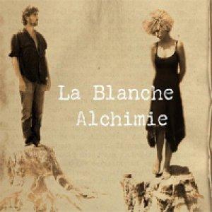 album La Blanche Alchimie - La Blanche Alchimie