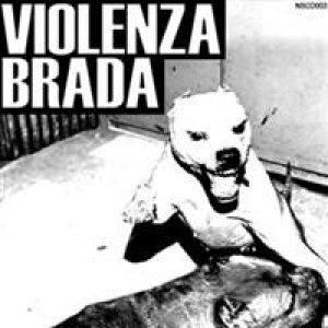 album Violenza Brada - Violenza Brada