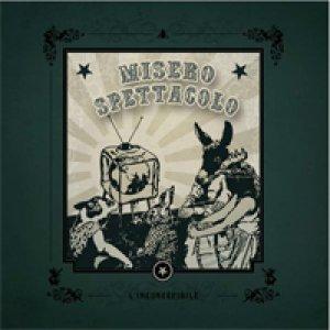 album L'inconcepibile - Misero Spettacolo