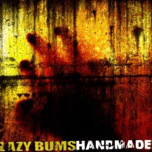 album Handmade - Lazy Bums