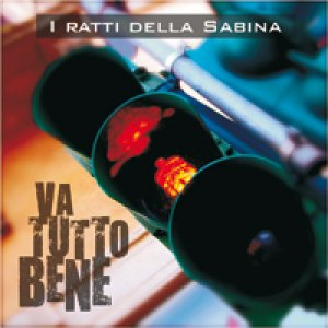 album Va tutto bene - I Ratti della Sabina