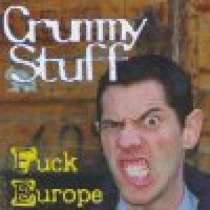 album Fuck Europe - Crummy Stuff