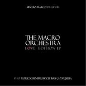 album Love Edition Ep - The Macro Orchestra