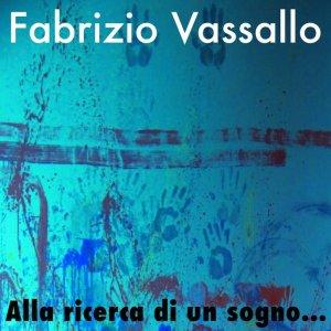 album Alla Ricerca di Un Sogno - Fabrizio Vassallo
