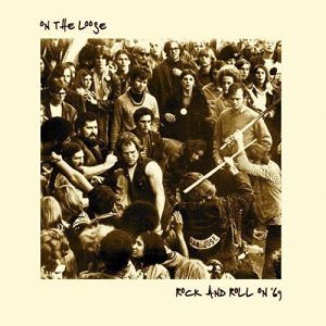 album Rock and Roll on '69 - ON THE LOOSE