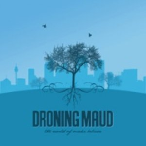 album The World Of Make Believe - Droning Maud