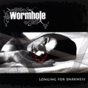 album Longing for darkness - Wormhole