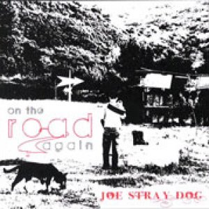 album Joe Stray Dog - On The Road Again