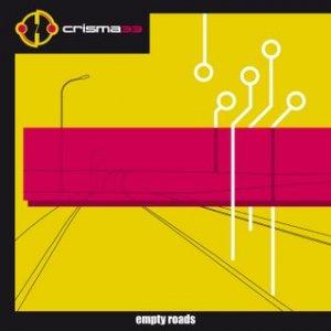 album Empty roads - Crisma33