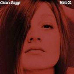 album Molo 22 - Chiara Raggi