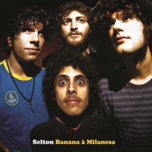 album Banana à Milanesa - Selton