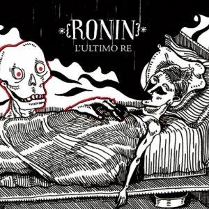 album L'ultimo Re - Ronin