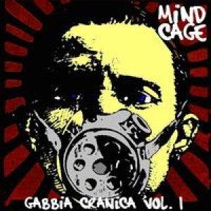 album Gabbia Cranica Vol.1 - MIND CAGE