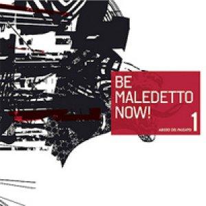 album Abisso Del Passato - Be Maledetto Now!