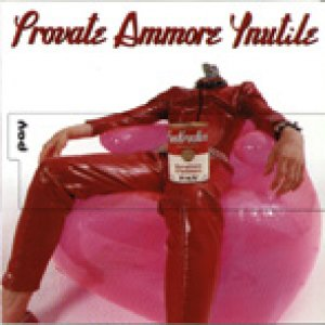 album Provate Ammore Ynutile - Pay