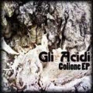 album Colione Ep - Gli Acidi