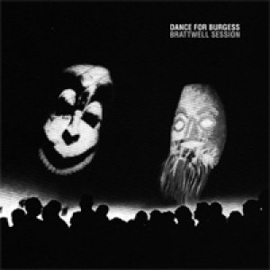 album Bratwell Session - Dance for burgess