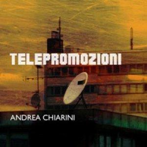 album Telepromozioni (single) - Andrea Chiarini