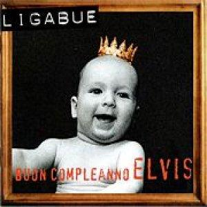 album Buon Compleanno Elvis! - Ligabue