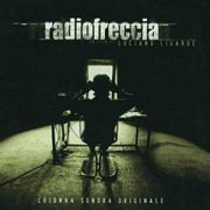 album RadioFreccia Colonna Sonora Originale/Le Canzoni - Ligabue