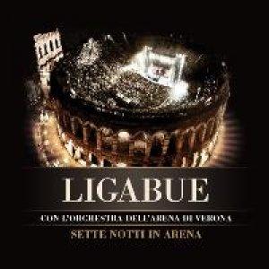 album Sette Notti in Arena - Ligabue