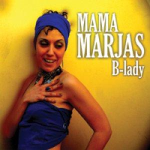 album B- Lady - Mama Marjas