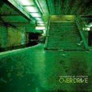 album Cronache di un istante - The Overdrive