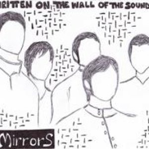 album Written On The Wall Of The Sound [DEMO] - Mirrors