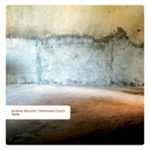 album Turra [W/ Tommaso Cosco] - Andrea Marutti