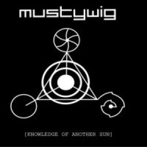 album Knowledge Of Another Sun - Musty Wig