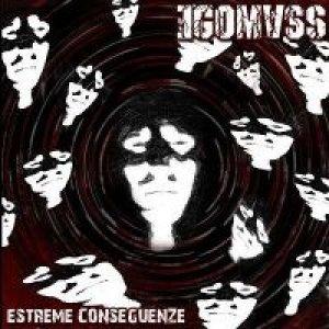 album Estreme Conseguenze - EGOMASS