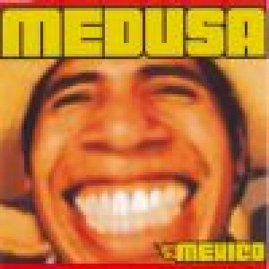 album Mexico (single) - Medusa