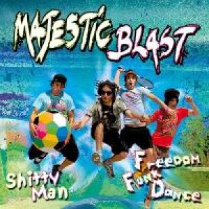 album Freedom Funk Dance - Shitty Man - Majestic Blast