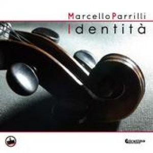 album Identità - Marcello Parrilli