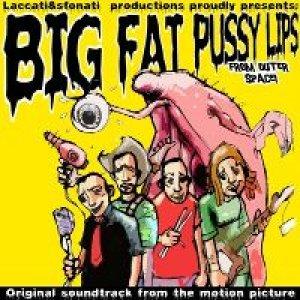 album Big Fat Pussy Lips - Laccati & Sfonati