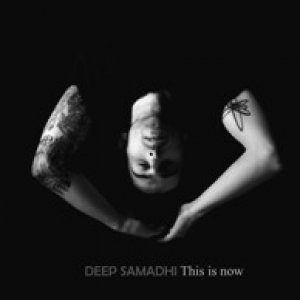 album This is now - Deep Samadhi