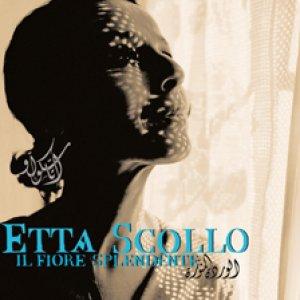 album Il fiore splendente - Etta Scollo