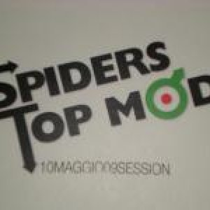 album 10maggio09session - Spiders Top Mods