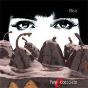 album Pere e cioccolato - Elisir
