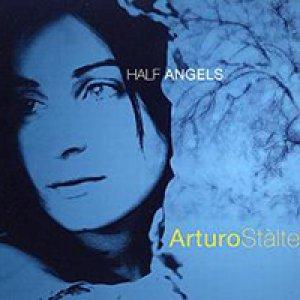 album Half Angels - Arturo Stàlteri