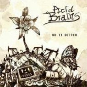 album Do it better  - Acid Brains