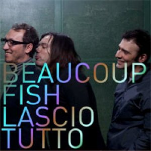 album Lascio tutto - Beaucoup Fish