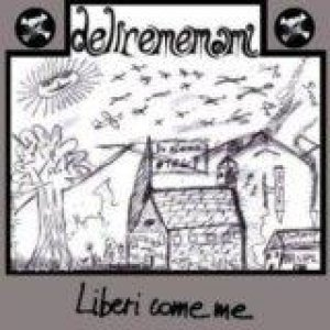 album Liberi come me - Delirememami